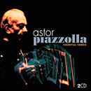 Essential Tango / Astor Piazzolla