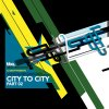City to City 02 / DJ Deep presents