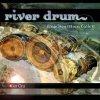 River Drum / Francisco Mora Catlett