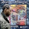 The Love Experience / Raheem DeVaughn