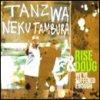 Tanzwa Nekutambura / Rise and Doug