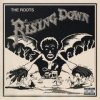 Rising Down / The Roots