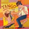 Putumayo presents Tango Around The World / Various Artists