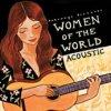 Putumayo presents 'Women of the World' / Various Artists