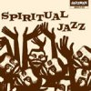 Spiritual Jazz. Esoteric Modal and Deep Jazz from the Underground 1968-1977 / Various Artists