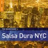 The Rough Guide To Salsa Dura NYC / Various Artists