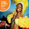 Think Global 'Acoustic Brazil' / Various Artists