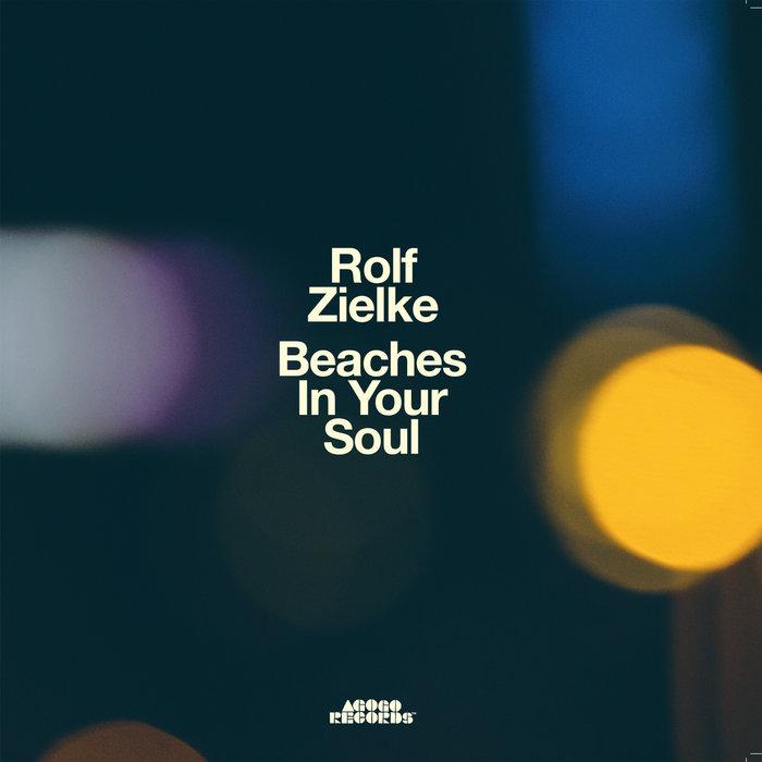 Beaches In Your Soul / Rolf Zielke