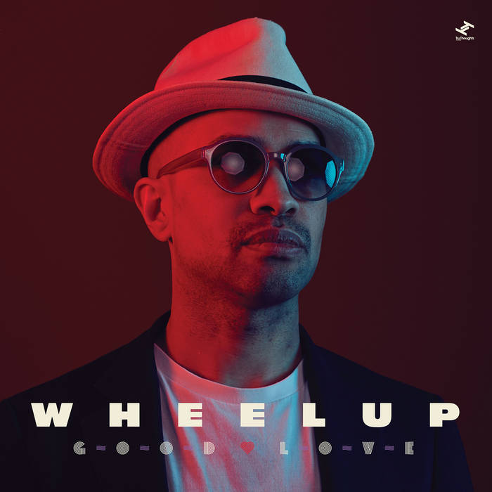 Good Love by Wheel Up