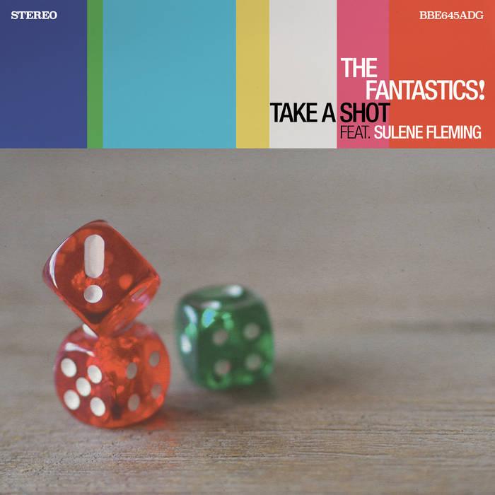Take A Shot / The Fantastics