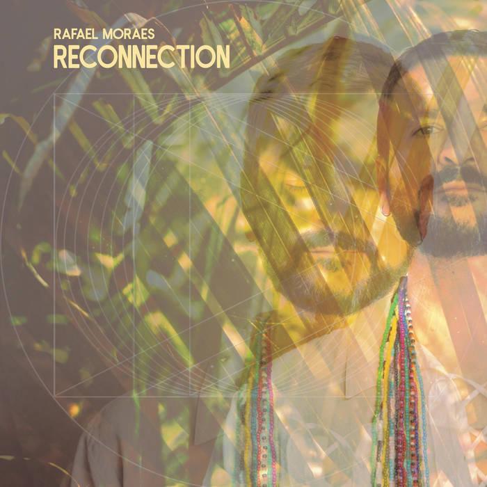 Reconnection / Rafael Moraes