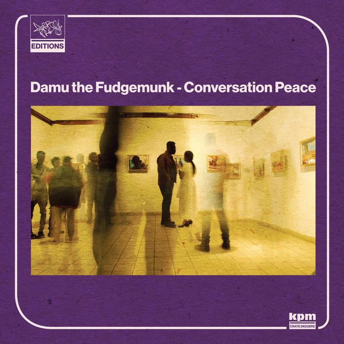 Conversation Peace / Damu The Fudgemunk