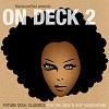BamaLoveSoul presents On Deck 2 / Various Artists