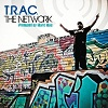 The Network (produced by Marc Mac) / T.R.A.C.