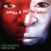 The Heroes (A Tribute to a Tribe) / Simba & Milton Gulli