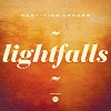 Lightfalls / Part Time Heroes