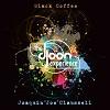 The Djoon Experience / Joe Clausell Black Coffee