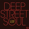 Come Alive! / Deep Street Soul