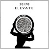 Elevate / 30/70 Collective