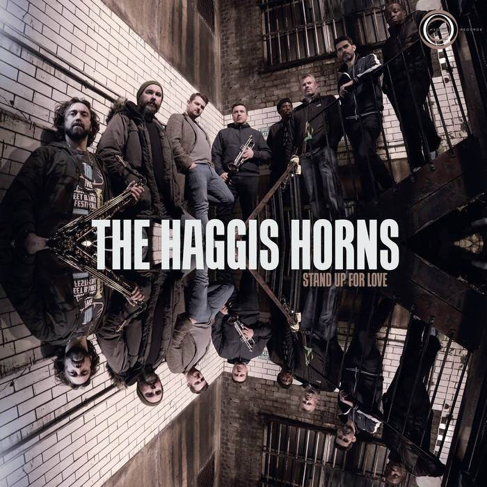 Stand Up For Love by The Haggis Horns