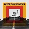 The Way Home / Ikebe Shakedown