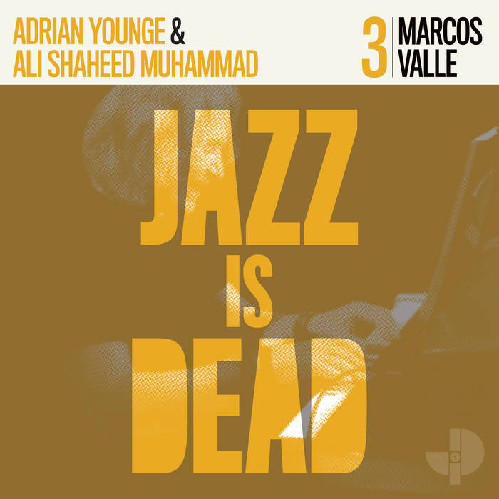 Marcos Valle JID003 / Marcos Valle, Ali Shaheed Mohammad & Adrian Younge