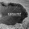Deep Impressions / Katalyst
