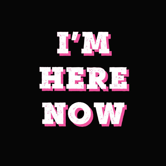 I'm Here Now by Lack of Afro