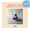 Mesquite Suite / Lucky Brown & The SG's