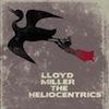 Lloyd Miller & The Heliocentrics / Lloyd Miller & The Heliocentrics