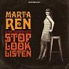 Stop, Look, Listen / Marta Ren and The Groovelvets