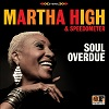 Soul Overdue / Martha High and Speedometer