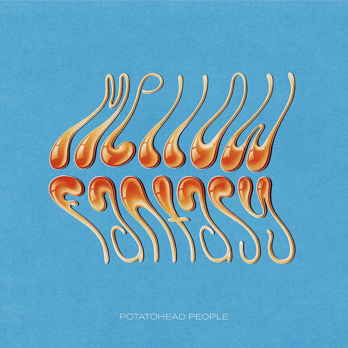 Mellow Fantasy by Potatohead People