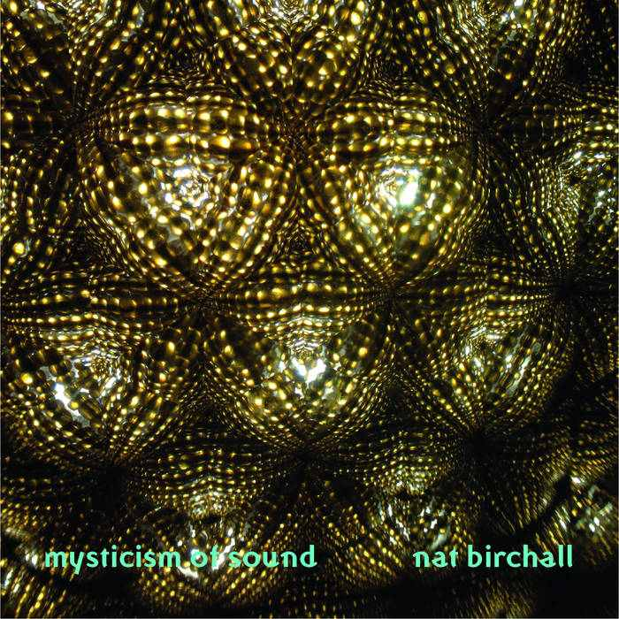 Mysticism Of Sound by Nat Birchall