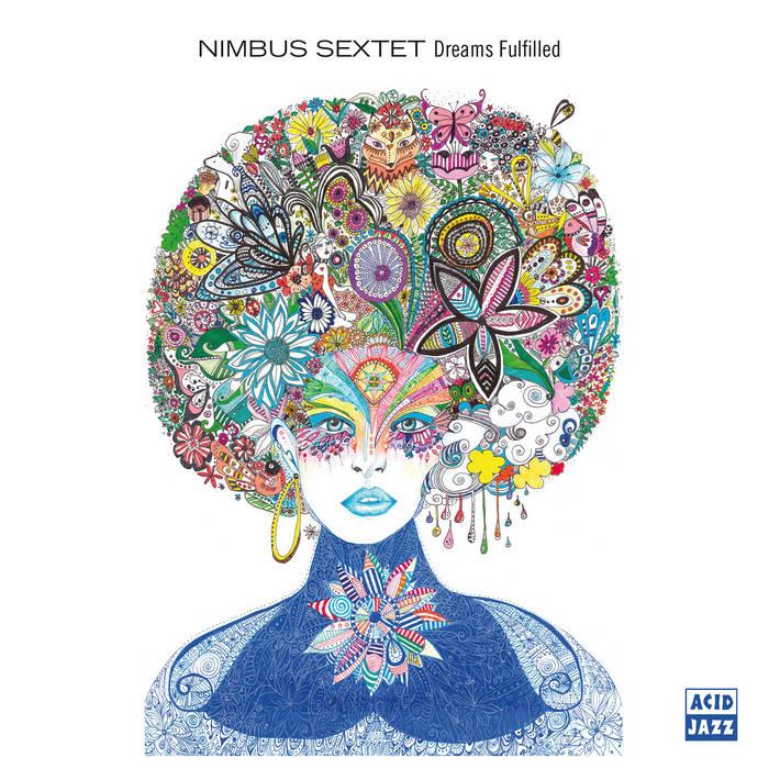Dreams Fulfilled by Nimbus Sextet