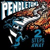 2 Steps Away by The Pendletons