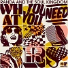 What You Need / Randa and The Soul Knigdom
