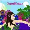 Sambistas / Sambistas