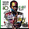 From Africa With Fury Rise / Seun Kuti & Egypt 80