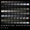 Kites / Submotion Orchestra
