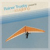 Rainer Trueby Presents Soulgliding by Various Artists