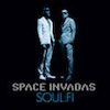 Soul:Fi / Space Invadas