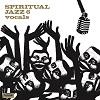 Spiritual Jazz 6 - Vocals / Various Artists
