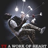 A Work Of Heart / Ty