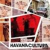 Gilles Peterson Presents Havana Cultura: Remixed / Various Artists