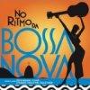 No Ritmo Da Bossa Nova / Various Artists